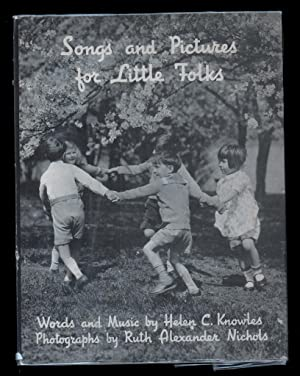 Songs and Pictures for Little Folks.: Knowles, Helen C., words and music.