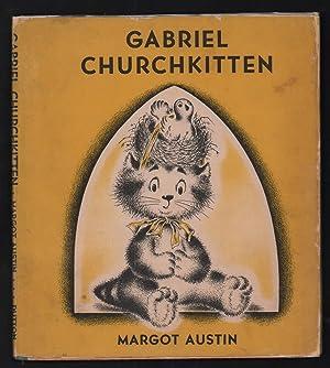 Gabriel Churchkitten.: Austin, Margot.