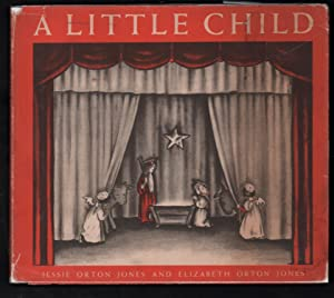 A Little Child, the Christmas Miracle told: Jones, Jessie Orton