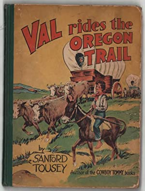 Val Rides the Oregon Trail: Tousey, Sanford