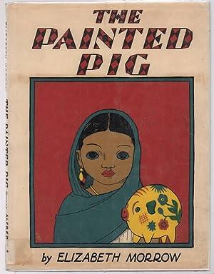 The Painted Pig.: Morrow, Elizabeth.