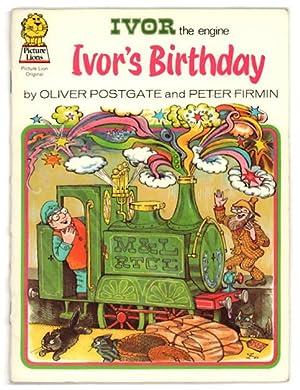 Ivor the Engine: Ivor's Birthday: Postgate, Oliver, and