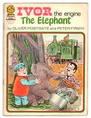 Ivor the Engine: The Elephant.: Postgate, Oliver, and