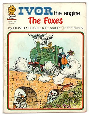 Ivor the Engine: The Foxes.: Postgate, Oliver, and