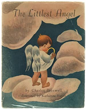 The Littlest Angel: Tazewell, Charles; illustrated