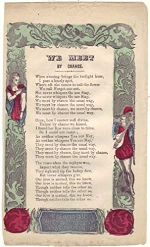 We Meet By Chance. (Broadside): anon.