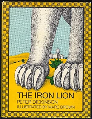 The Iron Lion.: Dickinson, Peter; illustrated