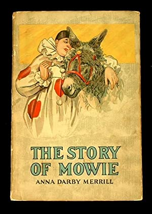 The Story of Mowie.: Merrill, Anna Darby