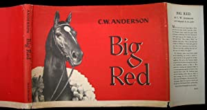 Big Red.: Anderson, C. W.