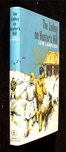 The Linhay on Hunter's Hill.: Lamplugh, Lois.