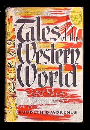 Tales of the Western World: folk tales: Suddeth, Ruth Elgin