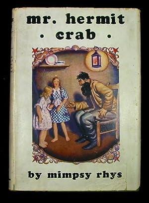 Mr. Hermit Crab: Rhys, Mimpsy.