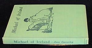 Michael of Ireland: Casserley, Anne