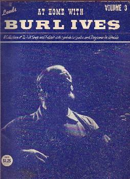 At Home With Burl Ives, Volume 3.: Ives, Burl.