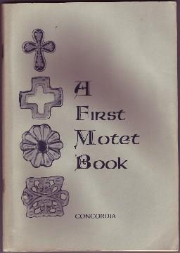 A First Motet Book.: Thomas, Paul.