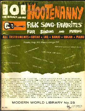Latest 101 One Hunded and One Hootenanny Folk Song Favorites.: Hansen Publications].