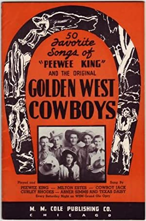 "50 Favorite Songs of ""Peewee King"" and the Original Golden West Cowboys.: Frank, J. L. , ..."