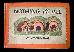 Nothing at All.: Gag, Wanda.