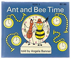 Ant and Bee Time.: Banner, Angela.
