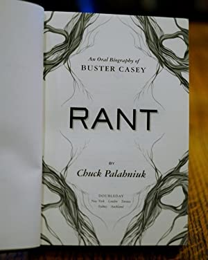 Rant: An Oral Biography of Buster Casey (Signed): Palahniuk, Chuck