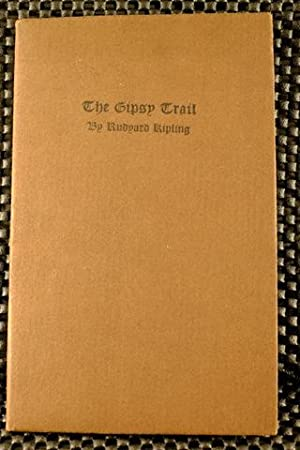 The Gypsy Trail: Kipling, Rudyard