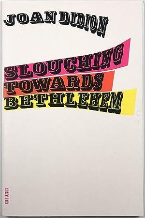 Slouching Towards Bethlehem: Joan Didion