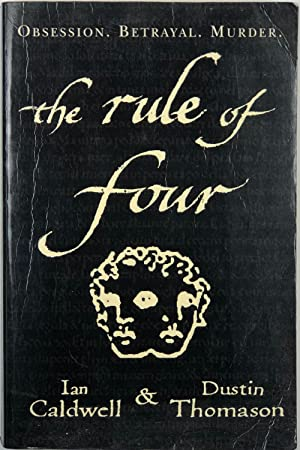 The Rule Of Four: Ian Caldwell