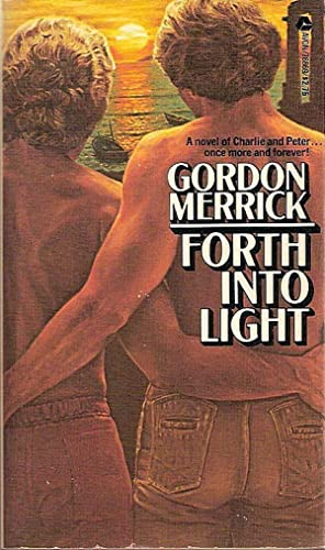 FORTH INTO LIGHT,: Merrick, Gordon