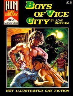 HIM GAY LIBRARY NO 1 BOYS OF VICE CITY: LLOYD MANGRAM & OLIVER FREY [ ILLUSTRATOR]