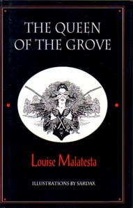 The Queen of the Grove.: MALATESTA, Louise., Illustrated