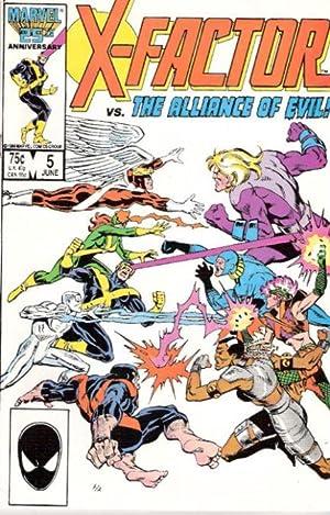 X-Factor vs. The Alliance Of Evil- X-Factor Volume 1 (# 5): Layton. & Guice & Rubinstein.