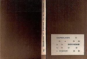 RONDEAUX OF BOYHOOD,: Newman, A. [