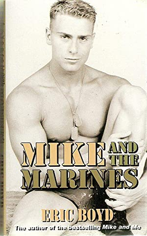 MIKE AND THE MARINES,: Boyd, Eric