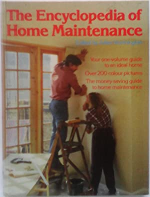 ENCYCLOPAEDIA OF HOME MAINTENANCE: JULIAN WORTHINGTON (EDITOR)