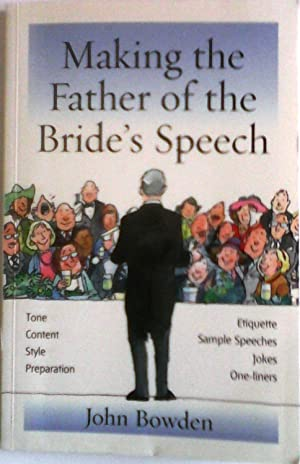 Making the Father of the Bride's Speech: Bowden, John
