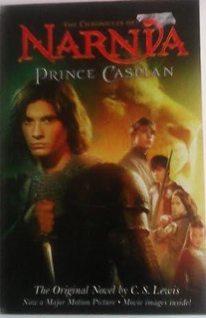 Prince Caspian: The Original Novel by C.S.: C. S. Lewis
