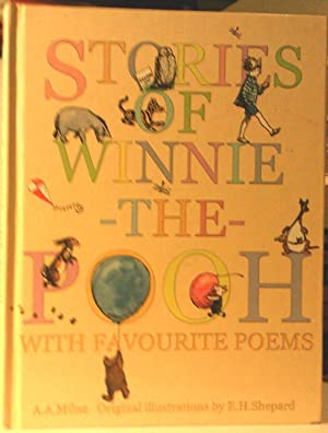 Stories of Winnie the Pooh with Favourite: A A Milne