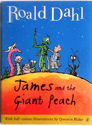 James and the Giant Peach (Colour Edn): Dahl, Roald