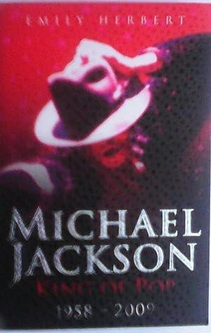 Michael Jackson - King of Pop: 1958: Emily Herbert