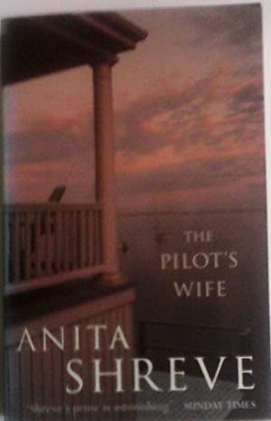 a literary analysis of pilots wife by anita shreve Learn about the social concerns touched on in the pilot's wife by anita shreve literary precedents character analysis.