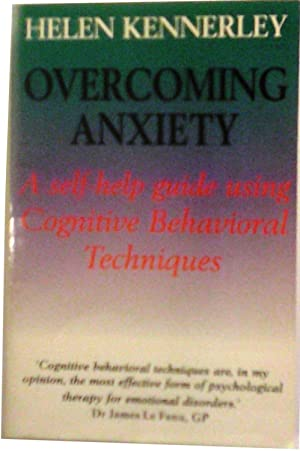 Overcoming Anxiety: Kennerley, Helen