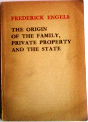Engels Frederick The Origin Of The Family Private Property And The