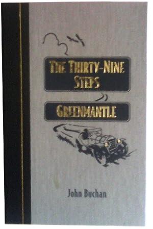 The Thirty-Nine Steps and Greenmantle: John Buchan