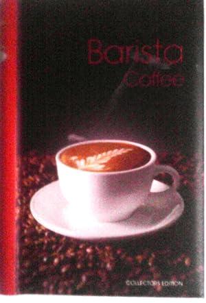 Barista Coffee: Collectors Edition