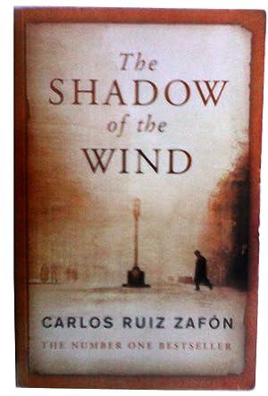 The Shadow of the Wind. Carlos Ruiz: Carlos Ruiz Zafon