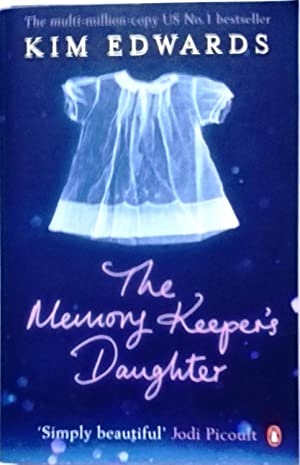 The Memory Keeper's Daughter (Penguin by Hand): Kim Edwards