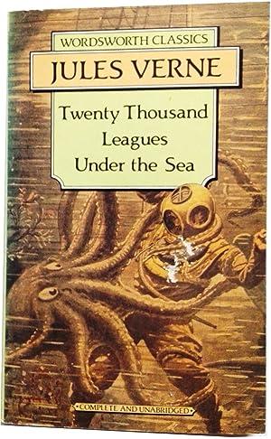 Twenty Thousand Leagues Under the Sea (Wordsworth: Jules Verne