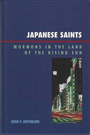 Japanese Saints: Mormons in the Land of: Hoffman, John P.