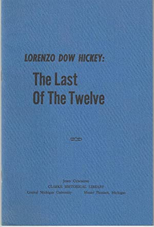 Lorenzo Dow Hickey: The Last of the: Cumming, John