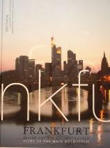 Frankfurt: Blicke Auf Die Mainmetropole/views Of The: Enderlein, Bilder Von